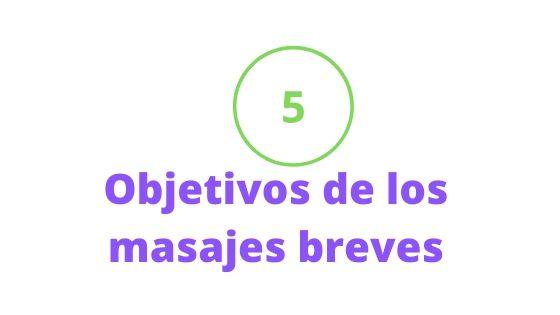 objetivos de los masajes breves